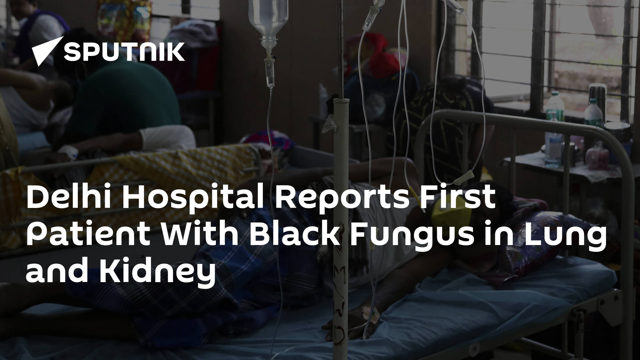 Delhi Hospital Reports First Patient With Black Fungus in Lung and Kidney